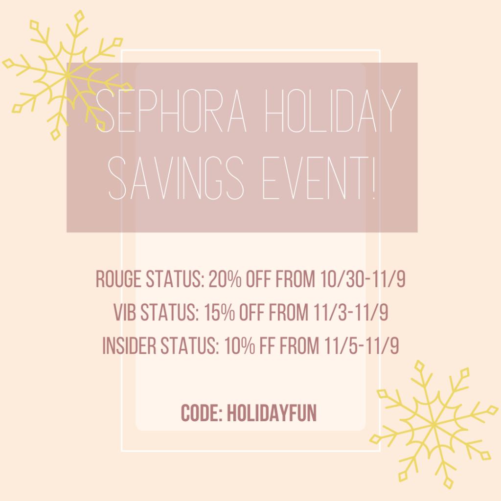 Sephora Holiday Savings Event